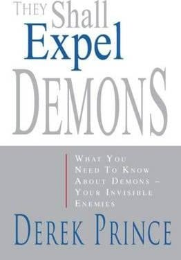 They Shall Expel Demons. Derek Prince ISBN:9781782631552