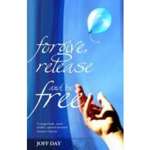 Forgive, release and be free, Joff Day. ISBN:9781852405311