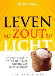 Leven als zout en licht. Derek Prince. ISBN: 9789075185799