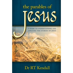 The Parables of Jesus, Dr R T Kendall. ISBN:9781852405342