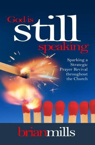 God is Still Speaking. Brian Mills. ISBN: 9781852405106