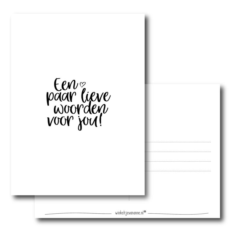 Een paar lieve woorden voor jou!