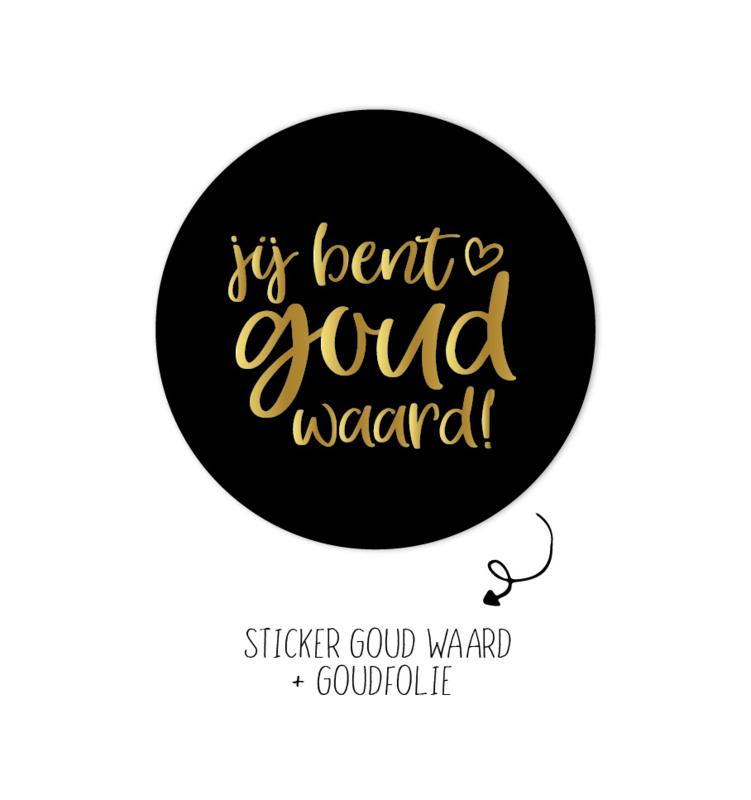 Sticker | Jij bent goud waard | 10 stuks