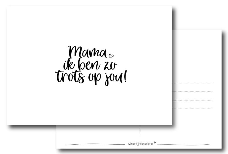 Mama, ik ben zo trots op jou!