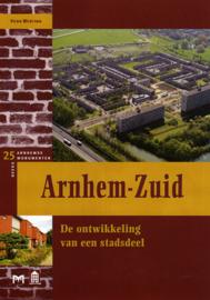 Arnhem-Zuid - De ontwikkeling van een stadsdeel (2e-hands)