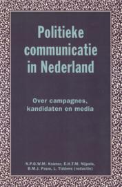 Politieke communicatie in Nederland - Over campagnes, kandidaten en media