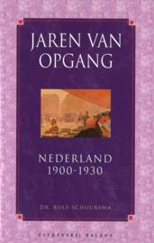 Jaren van opgang - Nederland 1900-1930