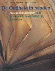 De Oudheid in handen - Klassieke handschriften in de Provinsjale & Buma Bibliotheek fan  Fryslân