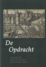 De opdracht - De aanslag van de geuzen op Amsterdam in 1577