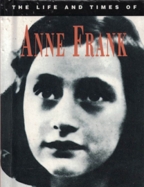 The Life and times of Anne Frank