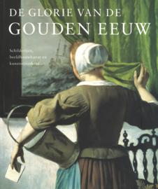 De glorie van de Gouden Eeuw - Schilderijen, beeldhouwkunst en kunstnijverheid