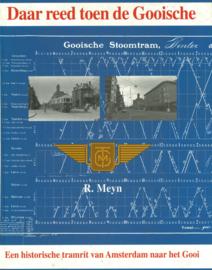 Daar reed toen de Gooische - Een historische tramrit van Amsterdam naar het Gooi