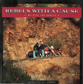 Rebels with a Cause - We Ride The Harley