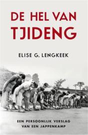 De hel van Tjideng - Een persoonlijk verslag van een jappenkamp