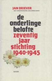 De onderlinge belofte - zeventig jaar stichting 1940-1945