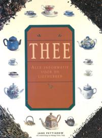 Thee - Alle informatie voor de liefhebber
