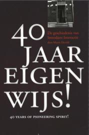 40 jaar eigenwijs! - 40 years of pioneering spirit! - De geschiedenis van Introdans Interactie (2e-hands)