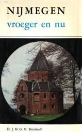 Nijmegen vroeger en nu (2e-hands)