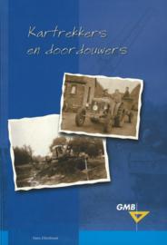 Kartrekkers en doordouwers - 40 jaar creatief met land en water 1963-2003
