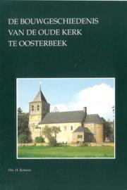De bouwgeschiedenis van de Oude Kerk te Oosterbeek (2e-hands)