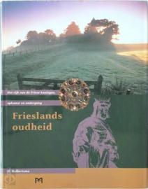 Frieslands oudheid - Het rijk van de Friese koningen, opkomst en ondergang