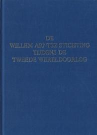 De Willem Arntsz Stichting tijdens de Tweede Wereldoorlog (2e-hands)