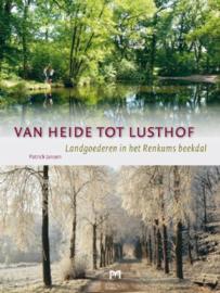 Van heide tot lusthof - Landgoederen in het Renkums Beekdal