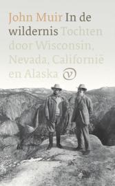 In de wildernis - Tochten door Wisconsin, Nevada, Californië en Alaska