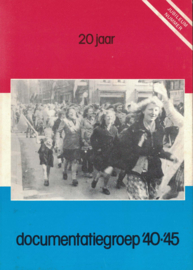 20 Jaar documentatiegroep '40-'45 (2e-hands)