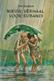 Nieuw verhaal voor Subandi