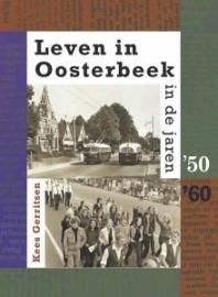Leven in Oosterbeek in de jaren '50-60' (nieuw)