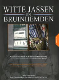 Witte jassen en bruinhemden - Nederlandse artsen in de Tweede Wereldoorlog