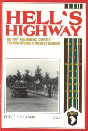 HELL'S HIGHWAY De 101e Airborne Divisie tijdens operatie Market Garden (2e-hands)