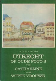 Utrecht op oude foto's (2e-hands)