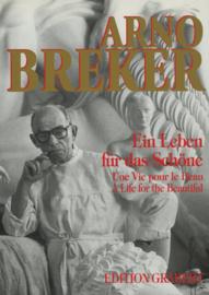 Arno Breker - Ein Leben für das Schöne - Une Vie pour le Beau - A Life for the Beautiful