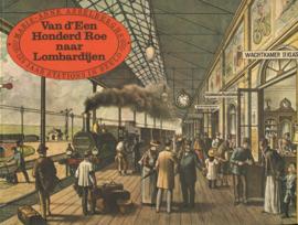 Van d'Een Honderd Roe naar Lombardijen - 125 jaar stations in beeld