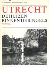 Utrecht - De huizen binnen de singels