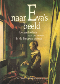 naar Eva's beeld - De geschiedenis van de vrouw in de Europese cultuur