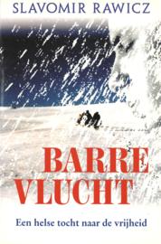 Barre Vlucht - Een helse tocht naar de vrijheid
