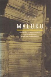 Maluku - Geografie en geschiedenis van de Molukken sinds het kolonialisme