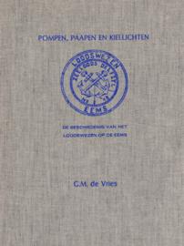 Pompen, paapen en kiellichten - De geschiedenis van het loodswezen op de Eems
