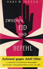 Zwischen Eid und Befehl - Aufstand gegen Adolf Hitler