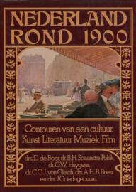 Nederland rond 1900 - Contouren van een cultuur - Kunst Literatuur Muziek Film