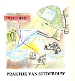 Rotterdam - Praktijk van stedebouw (2e-hands)