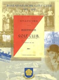 Rosendaelse Golfclub 1895-1995 (2e-hands)