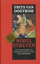 Nobel streven - Het onwaarschijnlijke maar waargebeurde verhaal van ridder Jan van Brederode