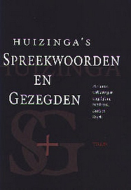 Huizinga's Spreekwoorden en gezegden - Herkomst, verklaring en vergelijking met Frans, Duits en Engels