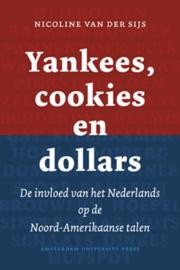 Yankees, cookies en dollars - De invloed van het Nederlands op de Noord-Amerikaanse talen