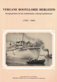 Vergane bootglorie herleefd - Hoogtepunten uit de nederlandse scheepvaarthistorie (2e-hands)