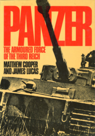 PANZER - The Armoured Force of the Third Reich